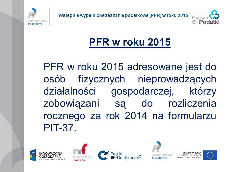 Wstępnie wypełnione zeznanie podatkowe [PFR] w roku 2015